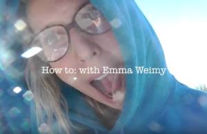 How to with Emma Weimy